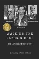 Walking The Razor's Edge: The Dutchman and The Baron