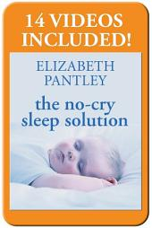 The No-Cry Sleep Solution Enhanced Ebook: Foreword by William Sears, M.D.