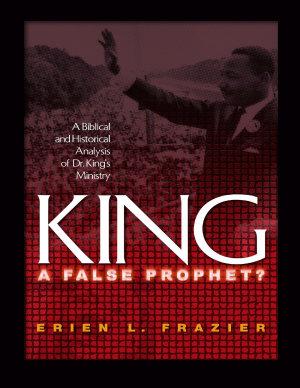 King  A False Prophet