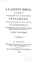 La Sainte Bible, contenant l'Ancien et le Nouveau Testament, traduite en françois sur la Vulgate: Volume3