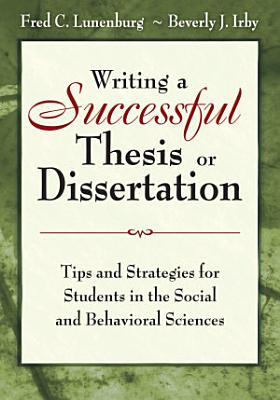 Writing a Successful Thesis or Dissertation PDF