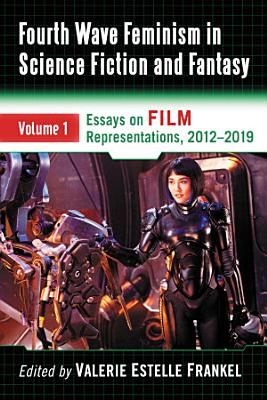 Fourth Wave Feminism in Science Fiction and Fantasy PDF