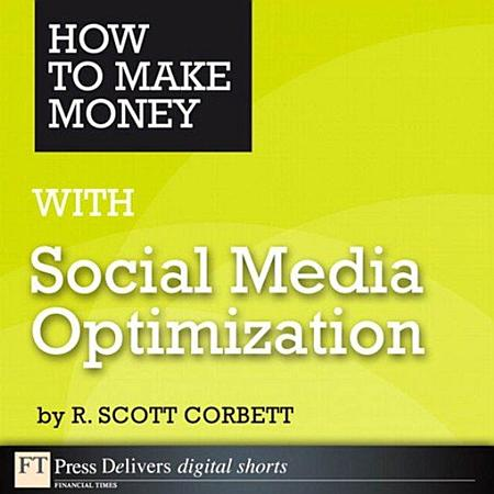 How to Make Money with Social Media Optimization PDF