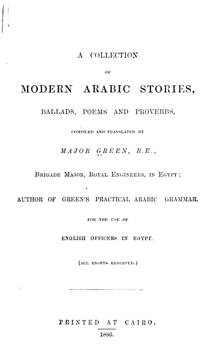 A Collection of Modern Arabic Stories, Ballads, Poems and Proverbs