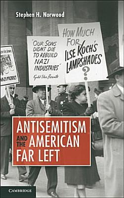 Antisemitism and the American Far Left