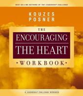 Encouraging The Heart Workbook