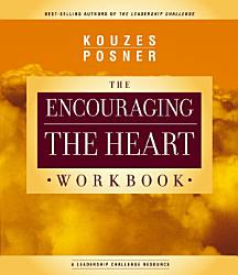 Encouraging The Heart Workbook Book PDF