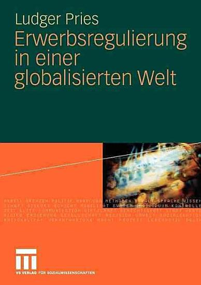 Erwerbsregulierung in einer globalisierten Welt PDF