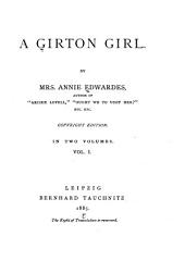 A Girton Girl: Volume 1