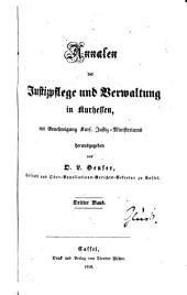 Annalen der Justizpflege und Verwaltung in Kurhessen: Band 3