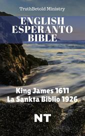 English Esperanto Bible: King James 1611 - La Sankta Biblio 1926 - NT