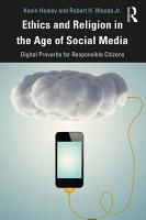 Ethics and Religion in the Age of Social Media PDF