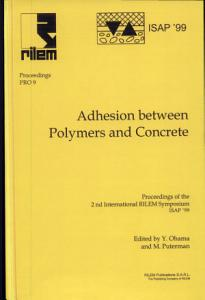 PRO 9  2nd International RILEM Symposium on Adhesion between Polymers and Concrete   ISAPP 99 PDF