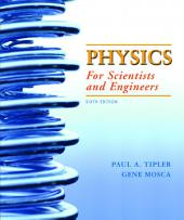 Physics for Scientists and Engineers: Edition 6
