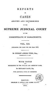 Reports of Cases Argued and Determined in the Supreme Judicial Court of the Commonwealth of Massachusetts: 1815