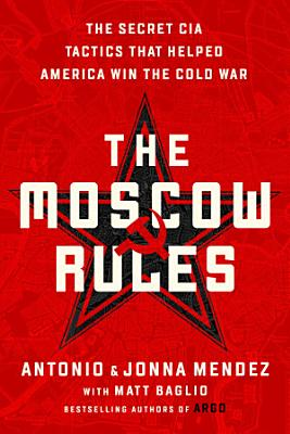 The Moscow Rules