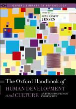 The Oxford Handbook of Human Development and Culture PDF