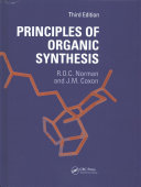 Principles of Organic Synthesis  3rd Edition