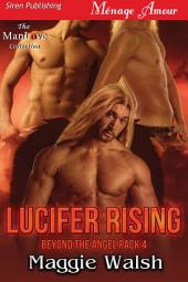 Lucifer Rising [Beyond the Angel Pack 4]