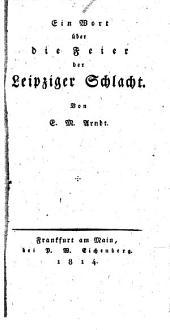 Ein Wort über die Feier der Leipziger Schlacht