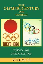 XVIII Olympiad: Tokyo 1964, Grenoble 1968