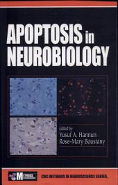 Apoptosis in Neurobiology