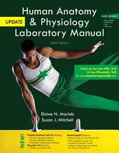 Human Anatomy & Physiology Laboratory Manual, Main Version, Update: Edition 9