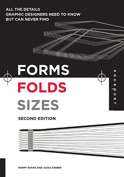 Forms  Folds and Sizes  Second Edition