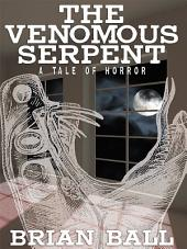 The Venemous Serpent