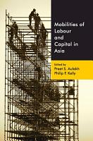 Mobilities of Labour and Capital in Asia PDF