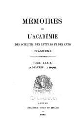 Mémoires de l'Académie des sciences, des lettres et des arts d'Amiens: Volume39