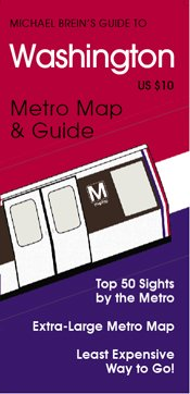 Michael Brein's Guide to Washington, DC by the Metro