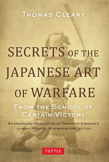 Secrets of the Japanese Art of Warfare PDF