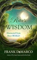 Rita's Wisdom Abstracted from Rita's World