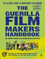The Guerilla Film Makers Handbook PDF