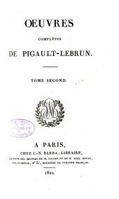 Oeuvres complètes de Pigault Lebrun: Les barons de Felsheim
