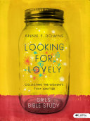 Looking for Lovely   Teen Girls  Bible Study