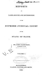 Reports of Cases in Law and Equity, Determined by the Supreme Judicial Court of Maine: Volume 10