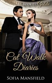 Cat Walk Diaries - Book 1 - Goldie