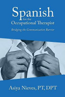 Spanish for the Occupational Therapist PDF