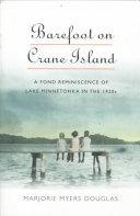 Barefoot on Crane Island