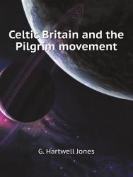 Celtic Britain and the Pilgrim movement PDF