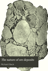 The Nature of Ore Deposits: Volume 2
