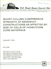 Short-column compressive strength of sandwich constructions as affected by size of cells of honeycomb core materials