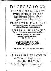 Di Cecilio Cypriano martire alcune opere