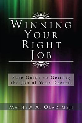 Winning Your Right Job