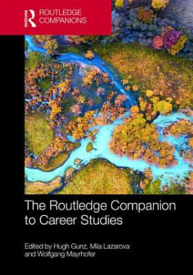 The Routledge Companion to Career Studies PDF