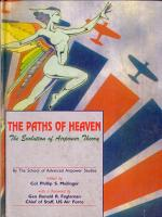 The Paths Of Heaven: The Evolution Of Airpower Theory: The School Of Advanced Airpower Studies