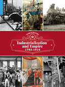 Industrialization and Empire 1783 1914 PDF