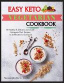Easy Keto Vegetarian Cookbook